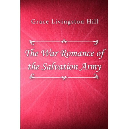The War Romance of the Salvation Army - eBook