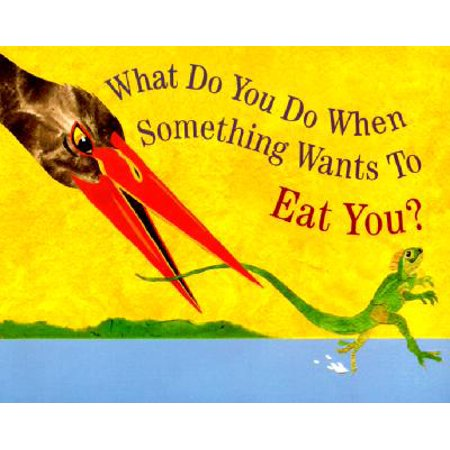 What Do You Do When Something Wants To Eat You? (Want To Do Something Fun For Halloween)
