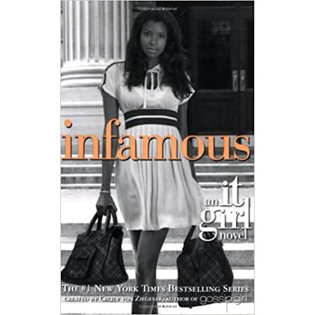 It Girl: Infamous (Series #7) (Paperback)