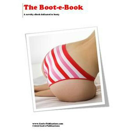 The Boot-e-Book: A novelty eBook dedicated to booty - eBook](The Novelties)