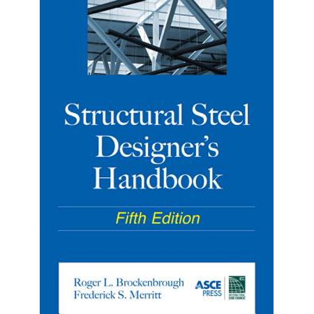 Structural Steel Designer's Handbook - - Structural Steel Design