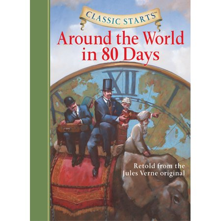 Classic Starts(r) Around the World in 80 Days (Around The World In 80 Days David Niven)