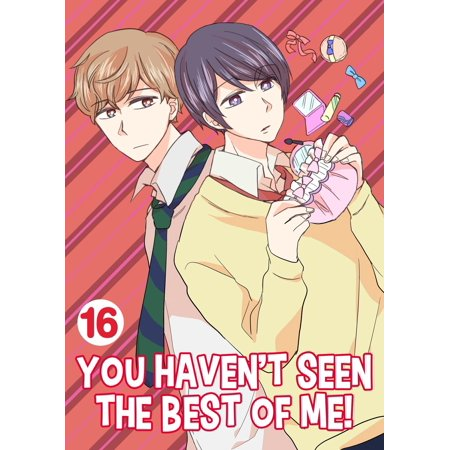 You Haven't Seen The Best Of Me! - eBook