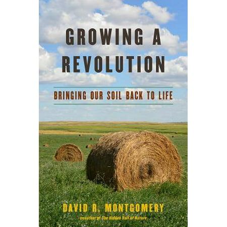 Back Revolution - Growing a Revolution: Bringing Our Soil Back to Life - eBook