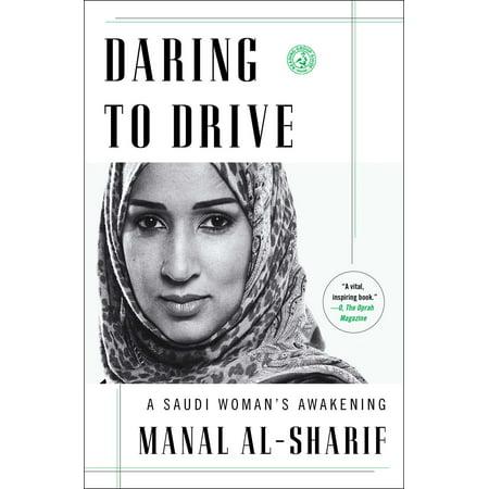 Daring to Drive : A Saudi Woman's Awakening (Saudi Airlines)