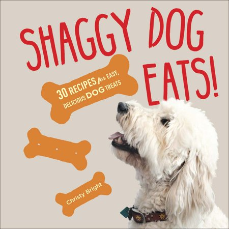 Easy To Make Halloween Treats Recipes (Shaggy Dog Eats! : 30 Recipes for Easy, Delicious Dog)