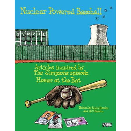 Nuclear Powered Baseball : Articles Inspired by the Simpsons Episode