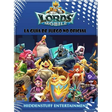 Lords Mobile: La Guía De Juego No Oficial - eBook (Juegos De Vestir Disfraces De Halloween)