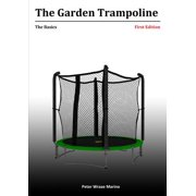 The Garden Trampoline : The Basics