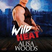 Wild Heat - Audiobook