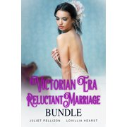 Victorian Era Reluctant Marriage Bundle - eBook