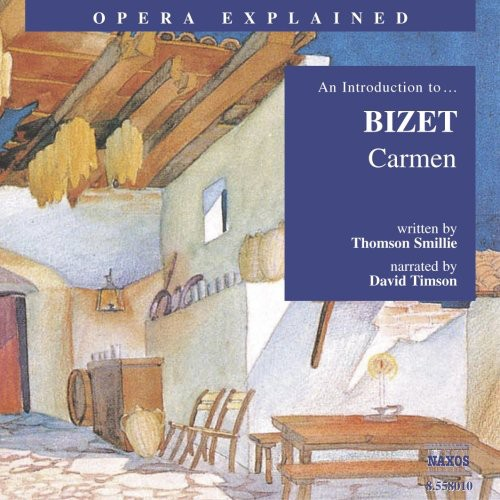 Opera Explained: Carmen