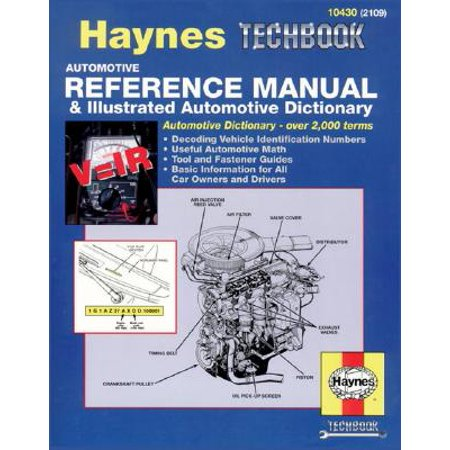 Illustrated Manual - Haynes Automotive Reference Manual and Illustrated Automotive Dictionary