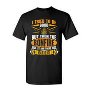 I Tried To Be Good But Then The Bonfire Was Lit And Beer Funny DT Adult T-Shirt Tee