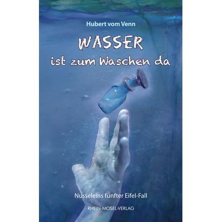Wasser ist zum Waschen da - eBook (Herr Gehirn Waschen)