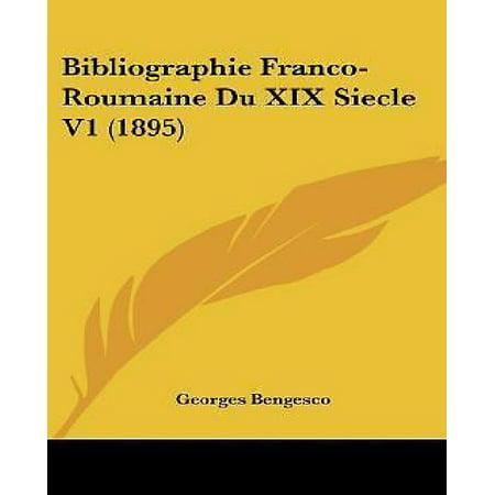 Bibliographie Franco-Roumaine Du XIX Siecle V1 (1895) - image 1 of 1