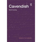 Arguments of the Philosophers: Cavendish (Paperback)