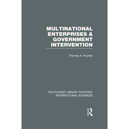 Government Intervention (Multinational Enterprises and Government Intervention (RLE International Business) - eBook )
