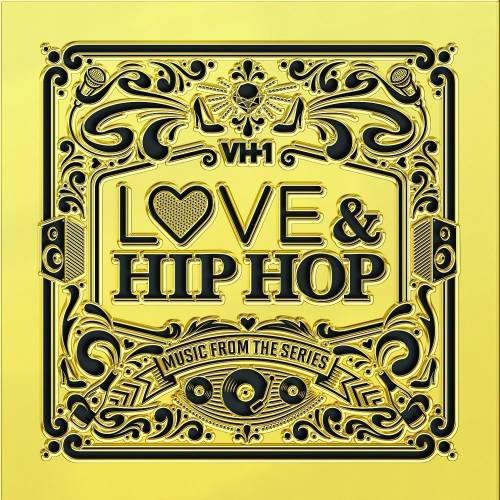 VH1 Love & Hip Hop: Music From The Series