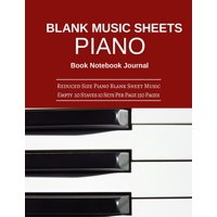 Blank Music Sheet Piano Book Notebook Journal: Reduced Size Piano Blank Sheet Music Empty 20 Staves 10 Sets Per Page 150 Pages 8.5x11 Inches (Paperback)