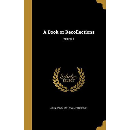 A Book or Recollections; Volume 1 - image 1 of 1