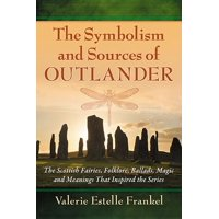 The Symbolism and Sources of Outlander (Paperback)