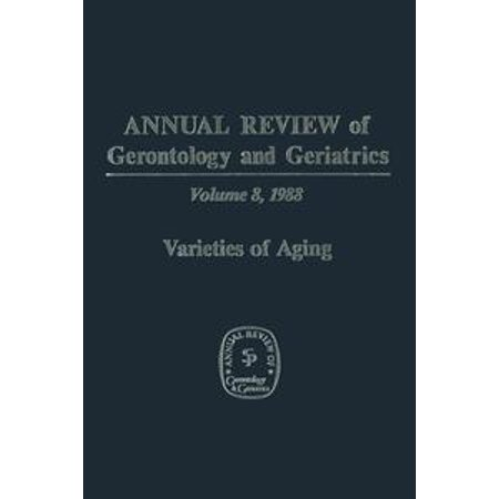 Annual Review of Gerontology and Geriatrics - eBook