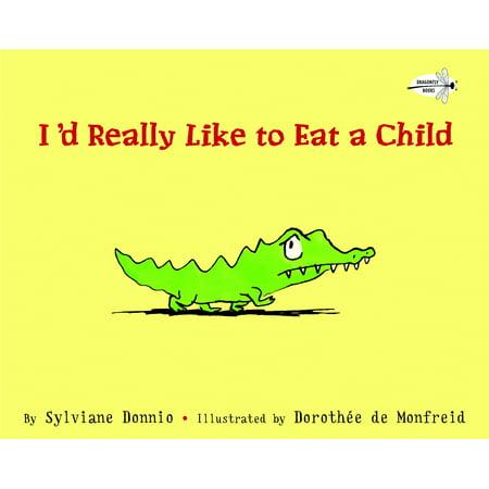 I'd Really Like to Eat a (Like A Kid)