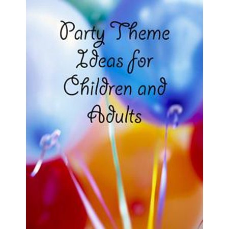 Party Theme Ideas for Children and Adults - eBook - Beach Themed Parties For Adults