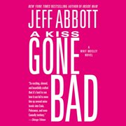 A Kiss Gone Bad - Audiobook