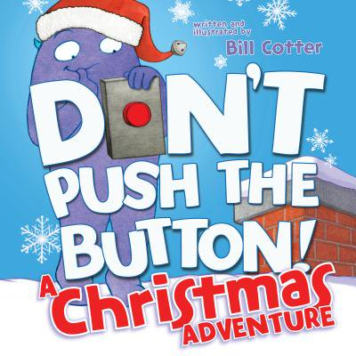 Don't Push the Button! a Christmas Adventure (Board