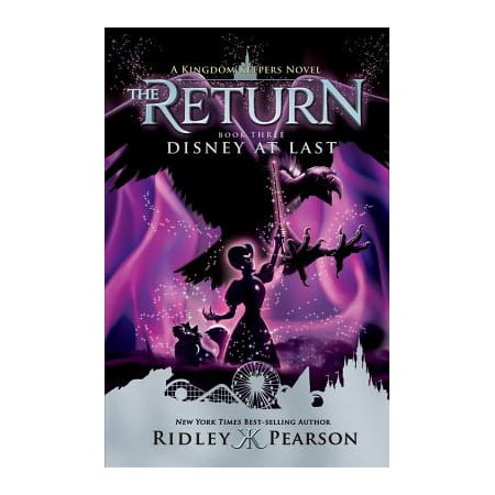 Kingdom Keepers: The Return Book Three Disney At Last