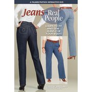 Jeans for Real People : Learn to Fit and Sew Jeans for YOUR Body!