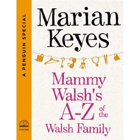 Mammy Walsh's A-Z of the Walsh Family - eBook