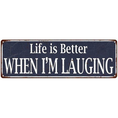 Blue Life is Better When I'm Laughing Vintage Look Metal Sign 6x18 Old Advertising Man Cave Game Room M6180834