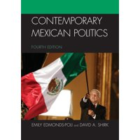 Contemporary Mexican Politics, Fourth Edition (Edition 4) (Paperback)
