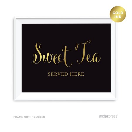 Sweet Tea Served Here Black and Metallic Gold Wedding Signs