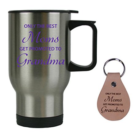 Only the Best Moms Get Promoted to Grandma 14 oz Stainless Steel Travel Coffee Mug with Leather Keychain - Great Gift for Mothers's Day Birthday or Christmas Gift for Mom Grandma Wife (Silver) - Diy Mugs