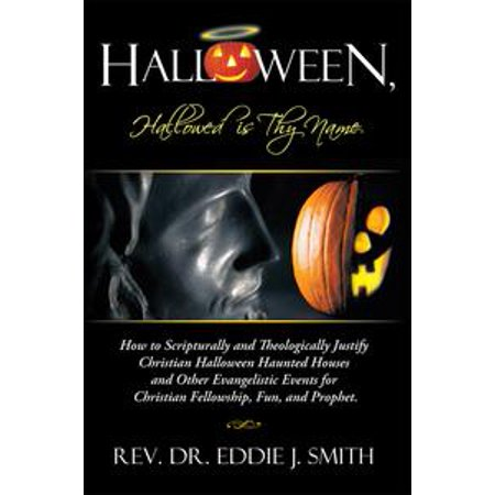 Halloween, Hallowed Is Thy Name - eBook (Halloween Punch Names)
