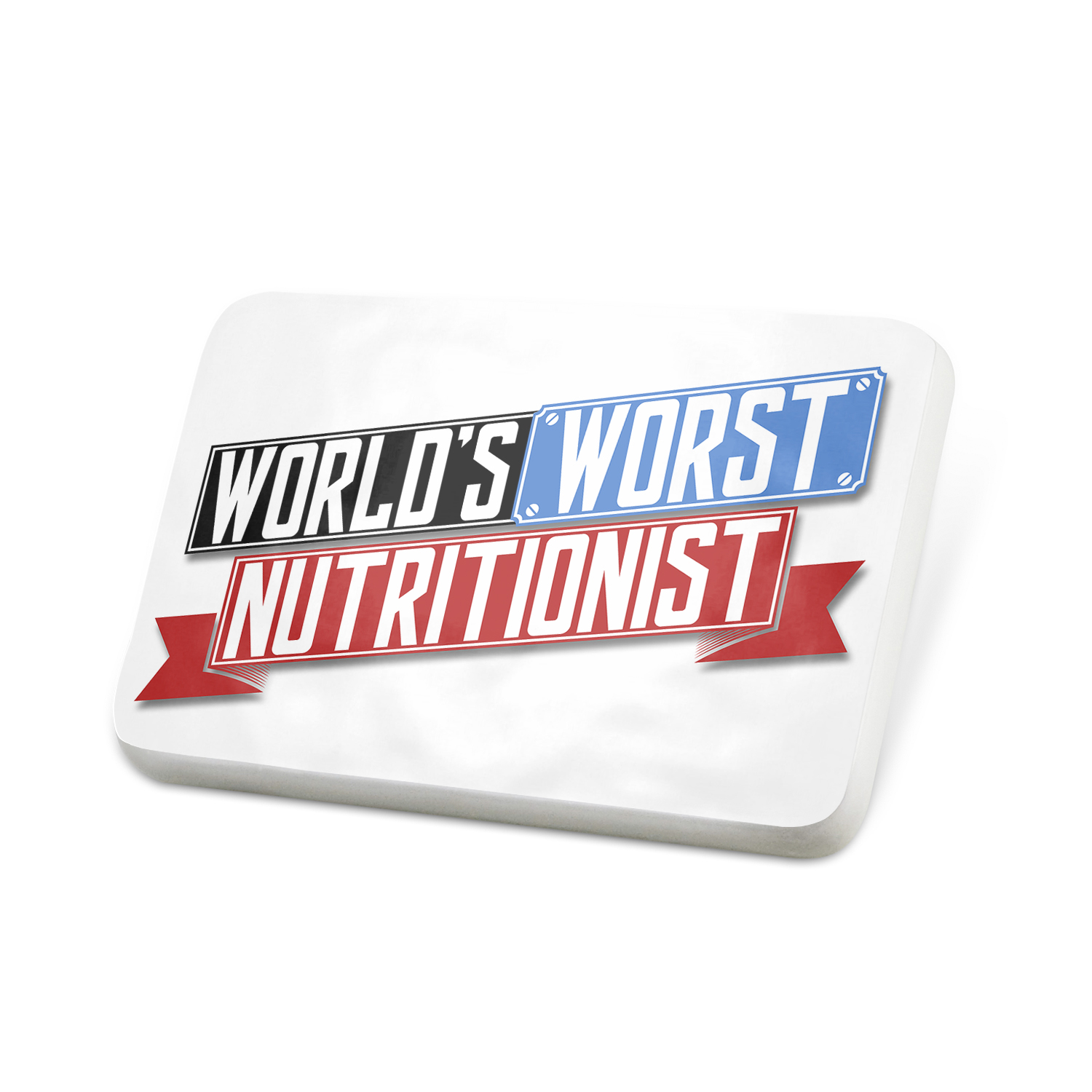 Porcelein Pin Funny Worlds worst Nutritionist Lapel Badge – NEONBLOND