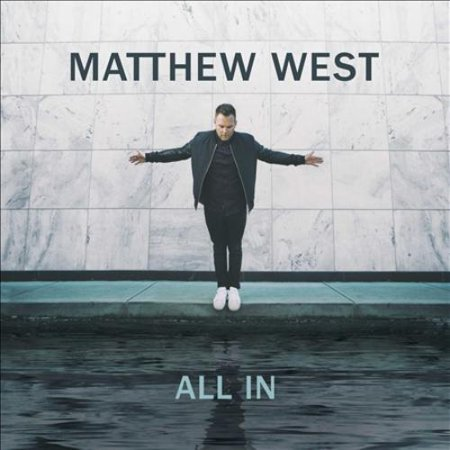 Matthew West (CCM) All In * CD - image 1 of 1