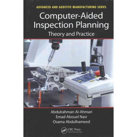 Computer-Aided Inspection Planning: Theory and Practice