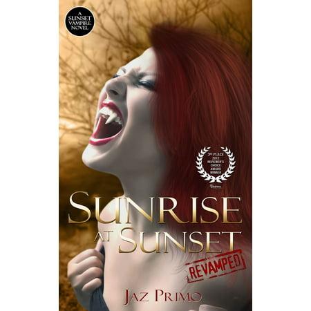 - Sunrise at Sunset: Revamped (Sunset Vampire Series, Book 1) - eBook