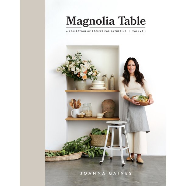 Magnolia Table, Volume 2: A Collection of Recipes for Gathering (Hardcover)