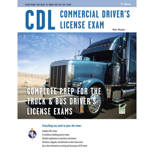 CDL Commercial Driver's License Exam: Everything You Need to Know for the Cdl