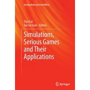 Gaming Media and Social Effects: Simulations, Serious Games and Their Applications (Paperback)