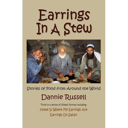 Earrings in a Stew : Stories of Food from Around the World