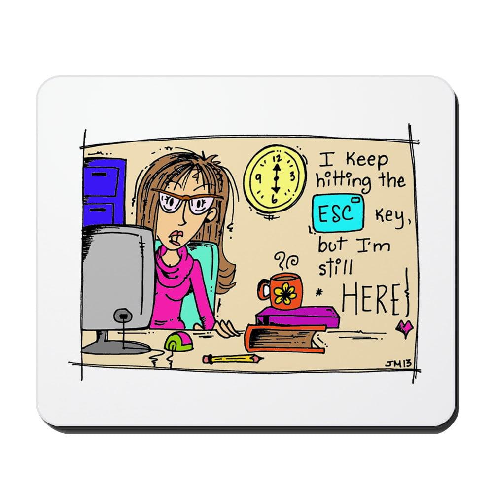 CafePress - Escape Key Humor - Non-slip Rubber Mousepad, Gaming Mouse Pad