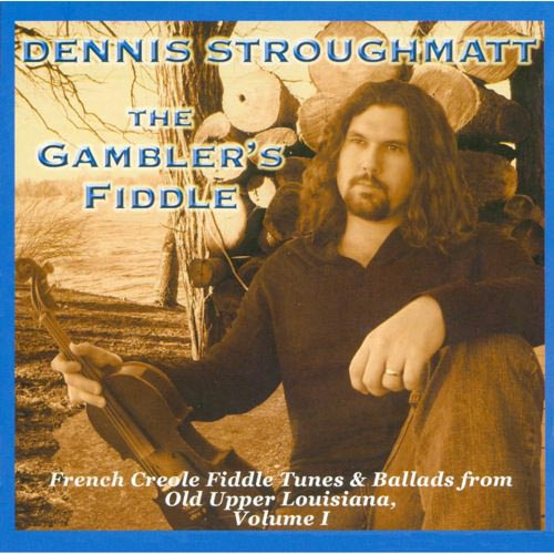 Gambler's Fiddle: French Creole Fiddle 1
