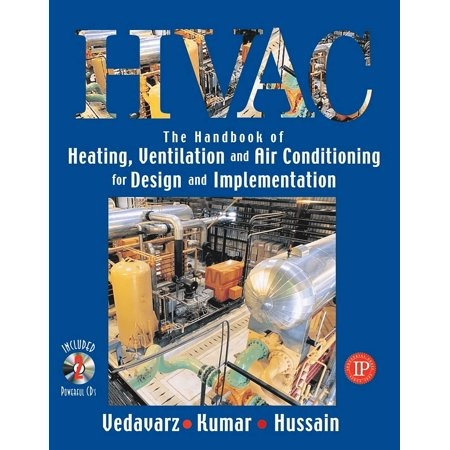 Great Ventilation - The Handbook of Heating, Ventilation and Air Conditioning for Design and Implementation (Paperback)